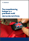 Your manufacturing business in a post-Brexit world